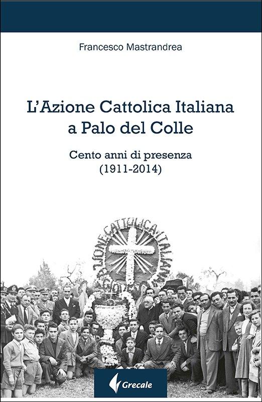 L'Azione Cattolica Italiana a Palo del Colle