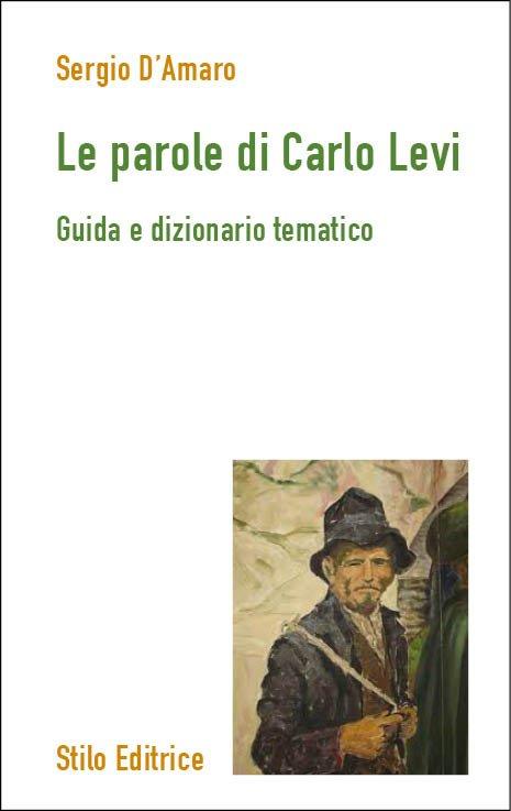 Le parole di Carlo Levi