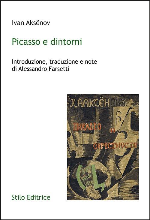 Picasso e dintorni