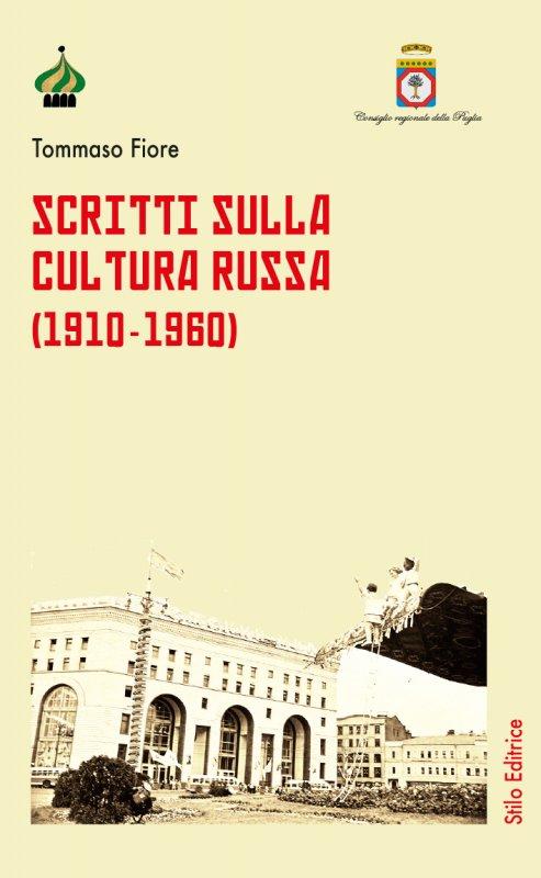Scritti sulla cultura russa (1910-1960)