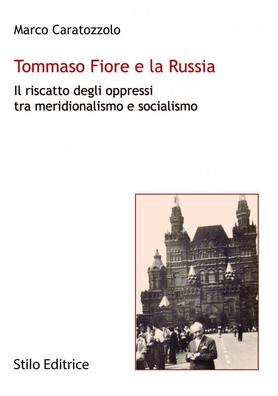 Tommaso Fiore e la Russia